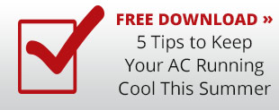 5 Tips to Keep your AC Running Cool this Summer